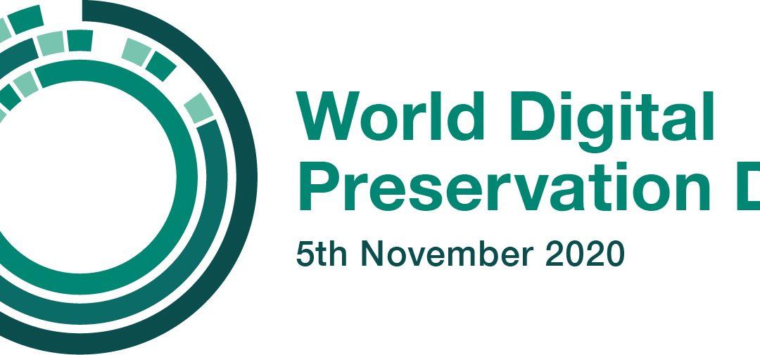 World Digital Preservation Day